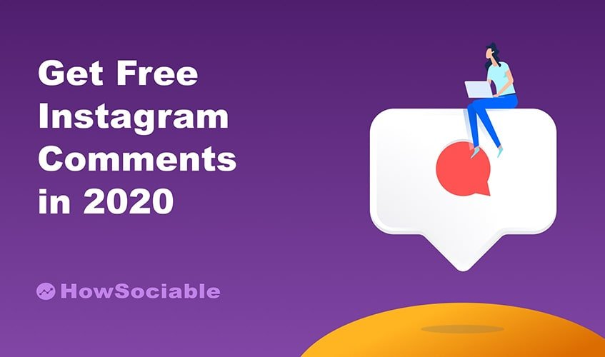 5 Best Places To Get Free Instagram Comments in 2020