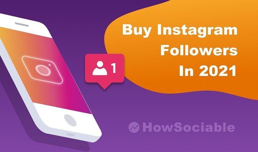 10 Best Sites to Buy Instagram Followers (+How To Buy Guide) in 2021