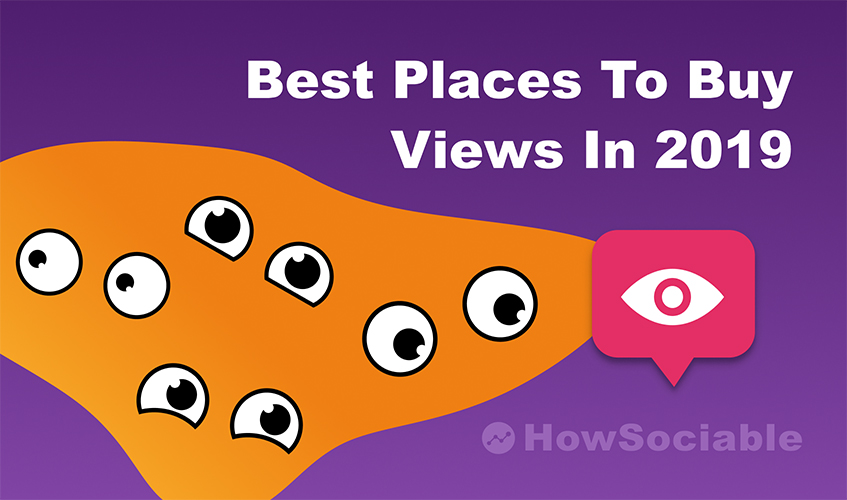 Best Places to Buy Views in 2019 (Guide + Reviews)