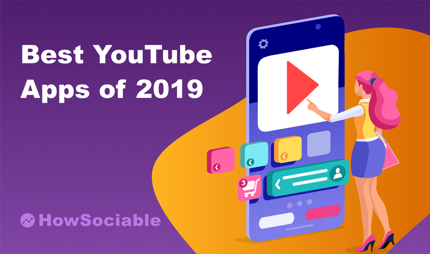 Top 7 Best YouTube Apps Guide & Reviews for 2019